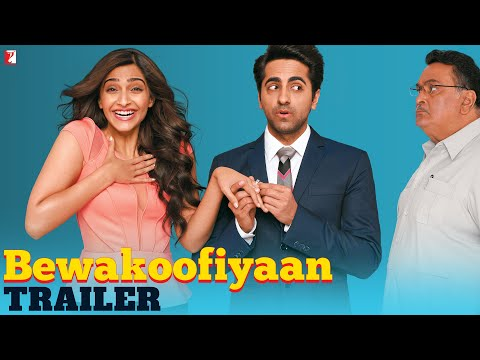 Bewakoofiyaan - Official Trailer - Ayushmann Khurrana | Sonam Kapoor | Rishi Kapoor