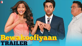 Bewakoofiyaan - Official Trailer