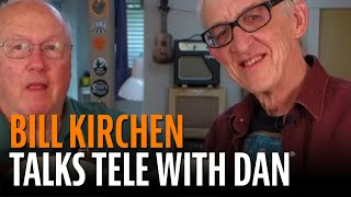 Bill Kirchen, King of Dieselbilly, talks Tele!