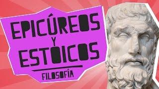 Epicúreos y Estoicos - Filosofía