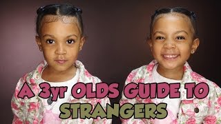 A 3 YEAR OLDS GUIDE TO STRANGERS   TWIN TALK