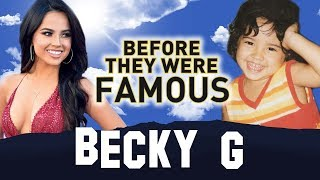 BECKY G | Before They Were Famous | Biography