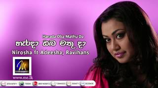 Harada Oba Mathuda - Nirosha ft Adeesha and Ravihans