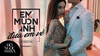 Em Muốn Anh Đưa Em Về (#EMADEV) - Hồ Ngọc Hà (Official MV)