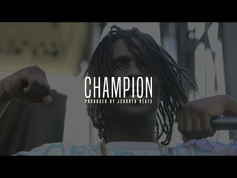 Chief Keef X Young Chop Type Beat - Champion *NEW* (Produced by JCorreaBeat$) 2015