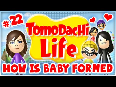 Tomodachi Life - #22 - How Is Baby Formed