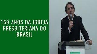 159 anos da Igreja Presbiteriana do Brasil