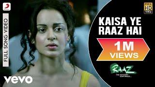 Kaisa Yeh Raaz Hai Video Song