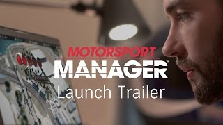 Motorsport Manager - Launch Trailer