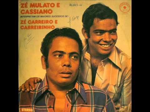 Zé Mulato e Cassiano - Carreiro Sebastião
