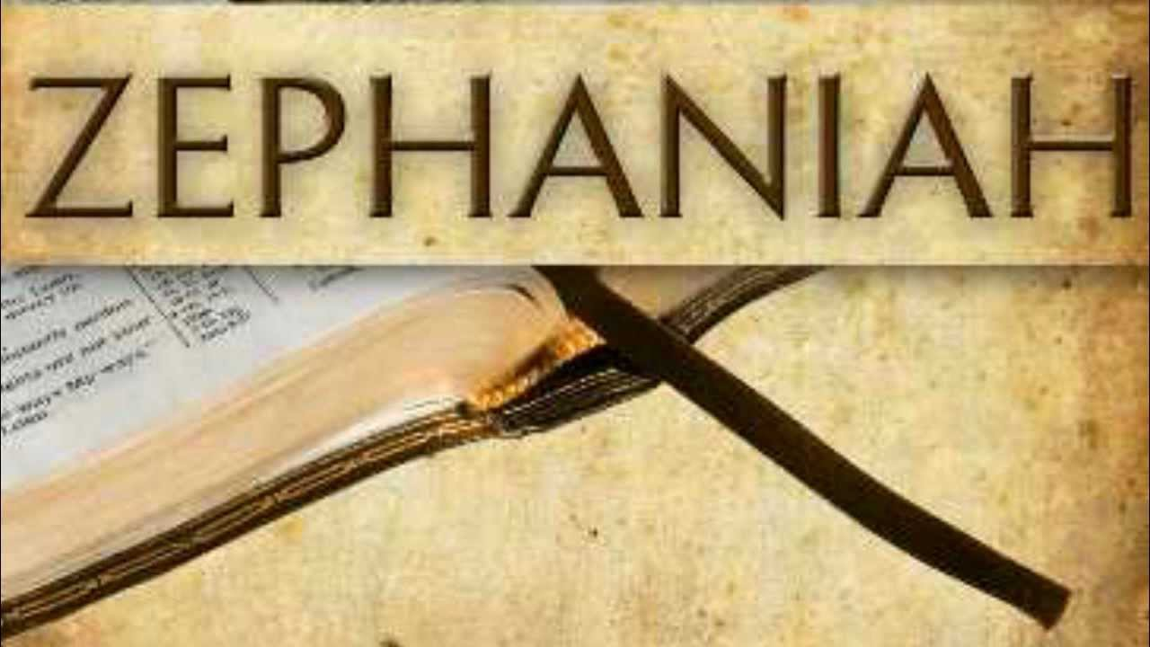 Zephaniah - Life, Hope & Truth