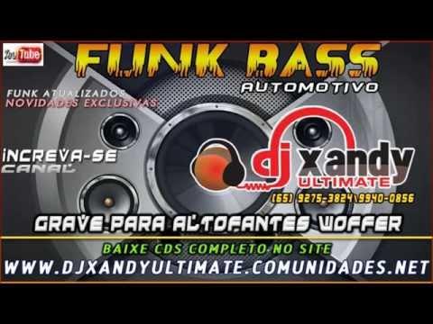 CD EQUIPE AGRESSIVE OZ   FUNK BASS 2014   DJ XANDY ULTIMATE LANÇAMENTOS
