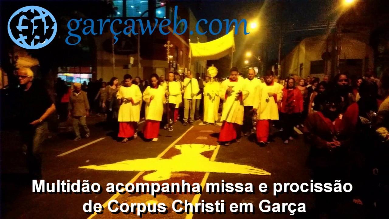 Multidão acompanha missa e procissão de Corpus Christi em Garça