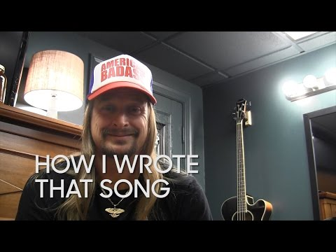 How I Wrote That Song: Kid Rock