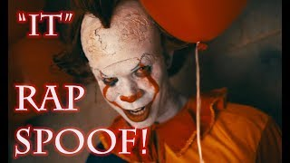 """IT"" RAP SPOOF!!!"