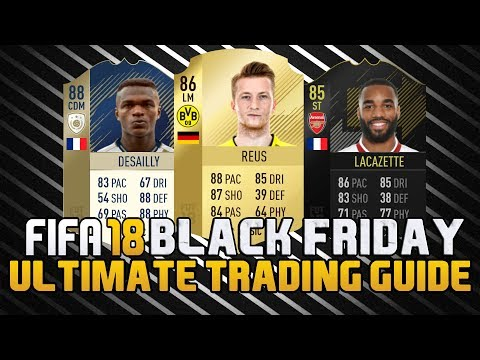 FIFA 18 ULTIMATE BLACK FRIDAY TRADING GUIDE | FIFA 18 TRADING TIPS | FIFA 18 ULTIMATE TEAM