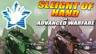 Advanced Warfare How To Get SLEIGHT OF HAND! Reload