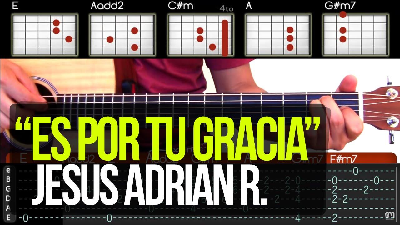 """Es por tu gracia"" Jesus Adrian R - TUTORIAL - YouTube"