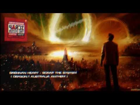 Brennan Heart - Scrap The System (Defqon.1 Australia 2013 Anthem) [HQ Edit]