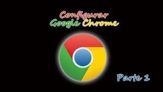 Cómo Instalar Google Chrome (Primeras Configuraciones
