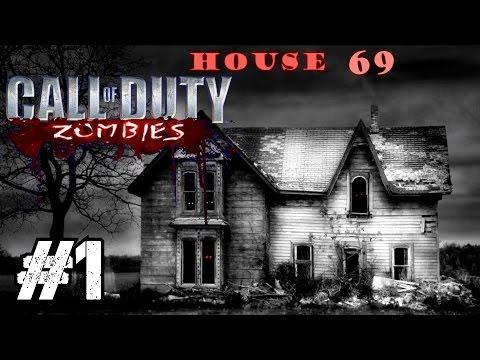 House 69 Ep.1 - Call of Duty Zombies | Custom Zombie Maps (CoD Zombies)