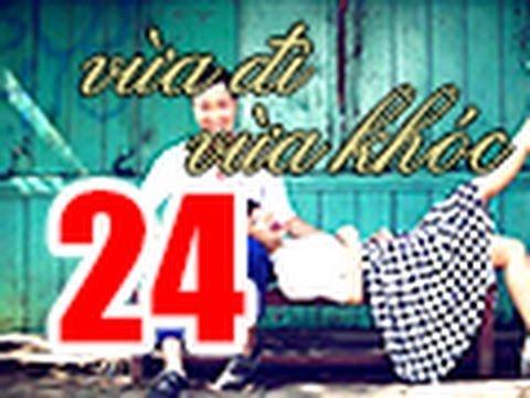 Vua Di Vua Khoc Tap 24 FULL 720p Khong Quang Cao