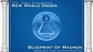New World Order: Blueprint Of Madmen (Full Length HD
