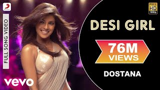 Desi Girl Video Song - Dostana