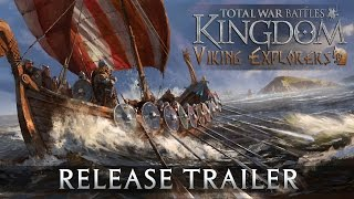 Total War Battles: KINGDOM - 1.2-es Frissítés: Viking Explorers