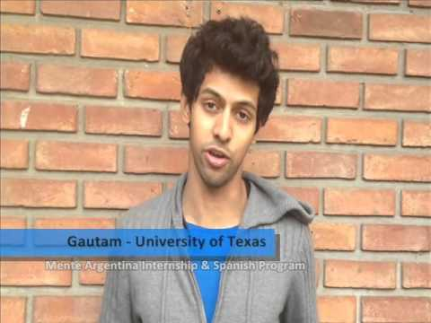 Gautam, student from University of Texas - Austin - USA, participated in the Mente Argentina Internship & Spanish Program 2013