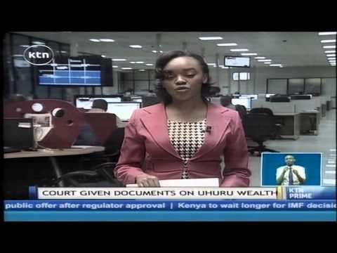 ICC given documents on President Uhuru Kenyatta's wealth