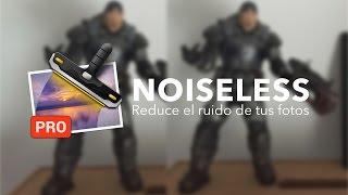 Noiseless, reduce el ruido en tus fotos