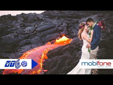 Mạo hiểm chụp ảnh cưới bên dung nham núi lửa | VTC