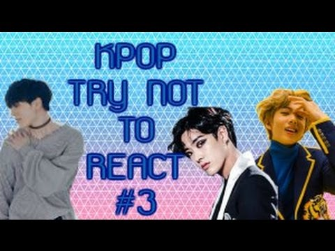KPOP ~ Try Not To Sing/Dance/React #3