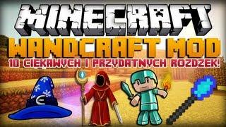 Minecraft 1.5.2 Mody WandCraft Mod 10 Ciekawych I