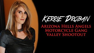 Hells Angels Motorcycle Gang Valley Shootout With Kerrie