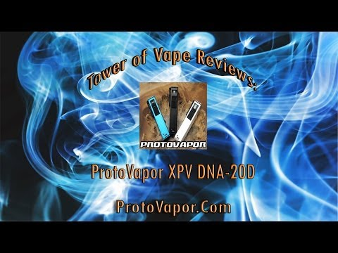 Tower of Vape | ProtoVapor XPV DNA-20D Review