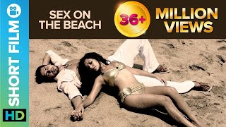 Sex on the Beach   Short Film   Dino Morea & Tarina Patel