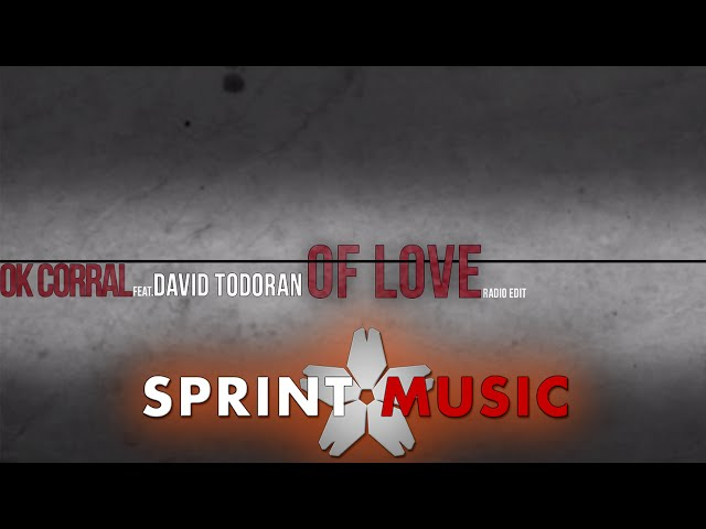OK Corral - Of Love | Radio Edit