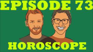 If I Were You - Episode 73: Horoscope (Jake and Amir Podcast)