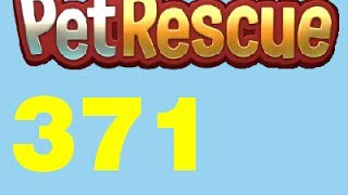 Pet Rescue Saga Level 371 Livello 371