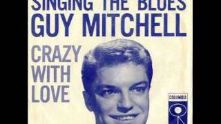 Guy Mitchell Singing The Blues (1956)