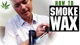 How To Smoke Wax Concentrates, Budder, Shatter, Oil Dabs