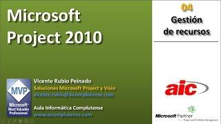 """04 Project 2010 """"Gestión De Recursos"""""""