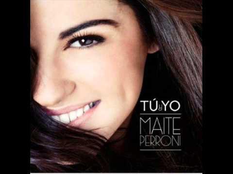 Maite Perroni - Tú y Yo (Primer Single)