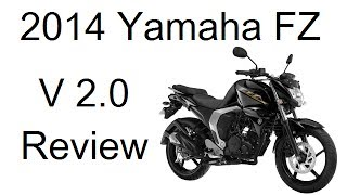 2014 Yamaha FZ Version 2.0 Review With Features, Price And