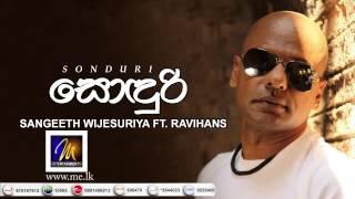 Sonduri - Sangeeth Wijesooriya and Ravihans