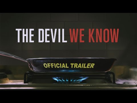 The Devil We Know  Official Trailer