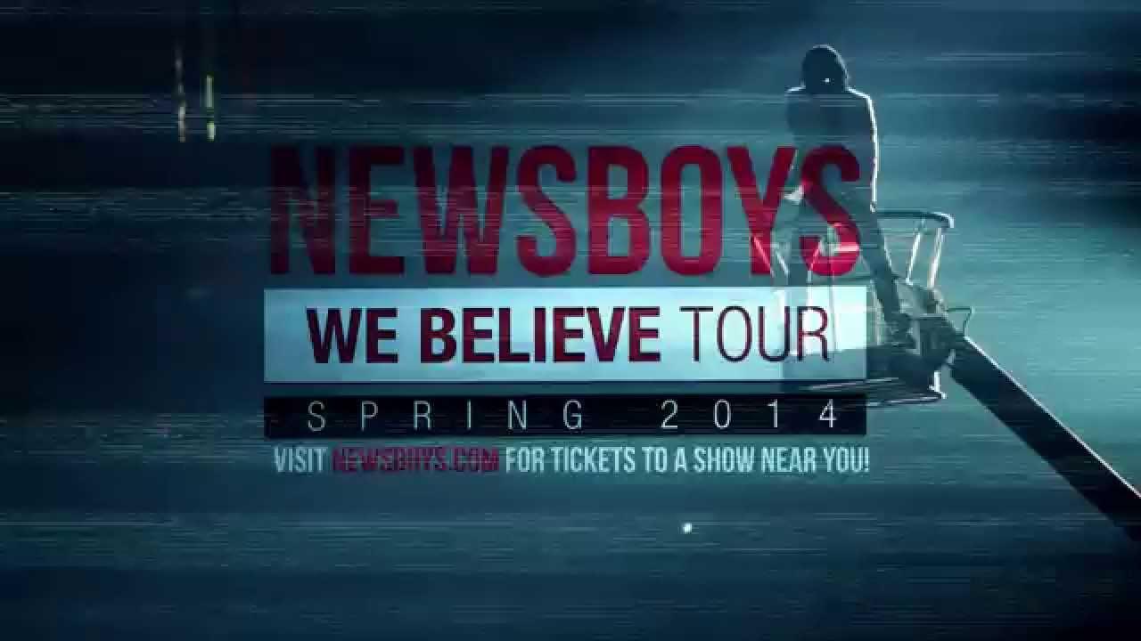 Newsboys We Believe Tour