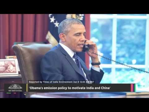'Obama's Emission Policy To Motivate India And China' - TOI